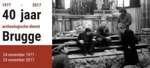 40 jaar archeologische dienst Brugge
